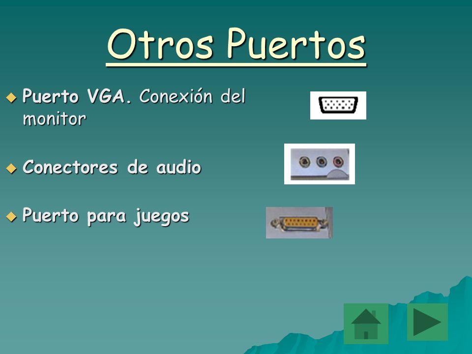 Otros Puertos Puerto VGA. Conexión del monitor Conectores de audio