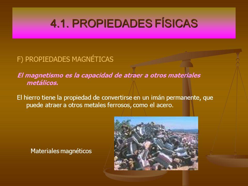 4.1. PROPIEDADES FÍSICAS F) PROPIEDADES MAGNÉTICAS