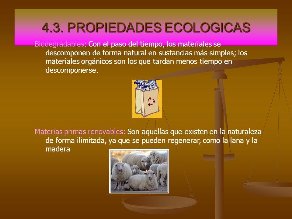 4.3. PROPIEDADES ECOLOGICAS