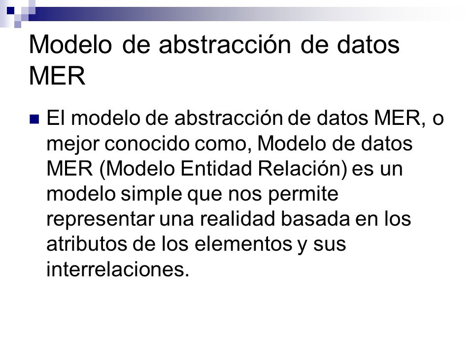 Modelo de abstracción de datos MER
