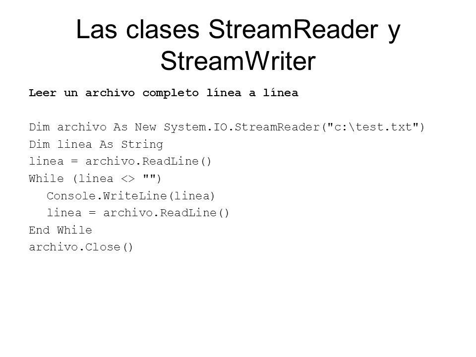 Las clases StreamReader y StreamWriter