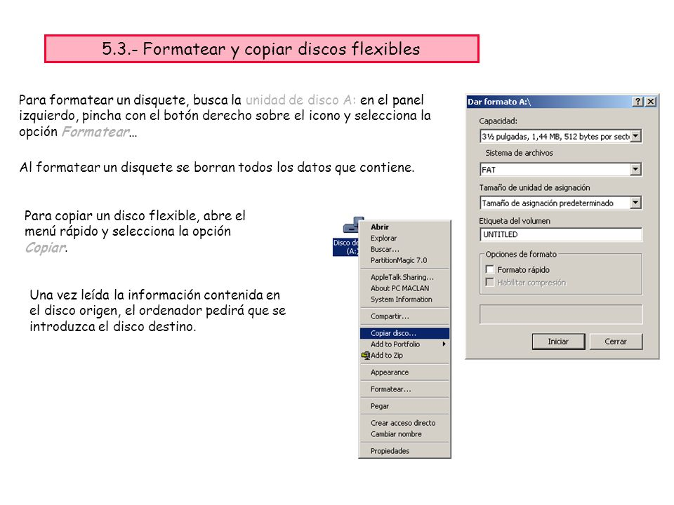 5.3.- Formatear y copiar discos flexibles