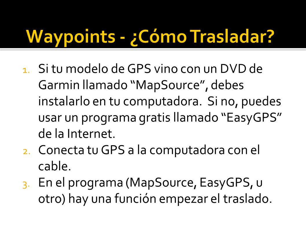 Waypoints - ¿Cómo Trasladar
