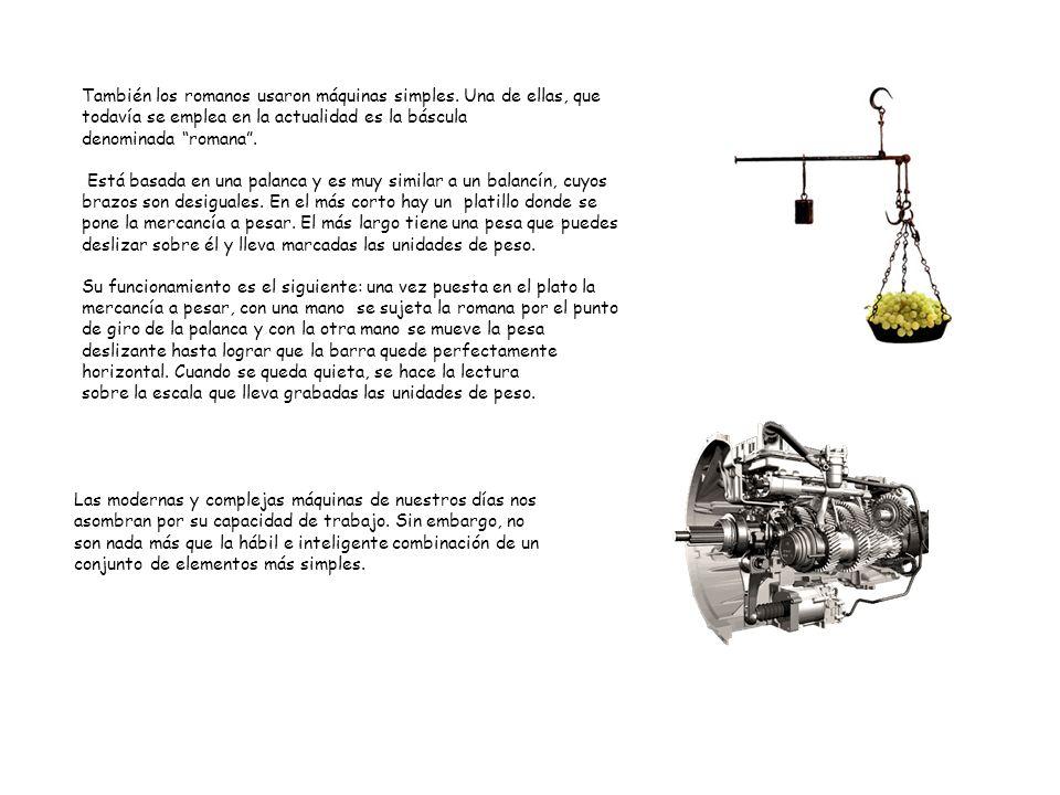 También los romanos usaron máquinas simples