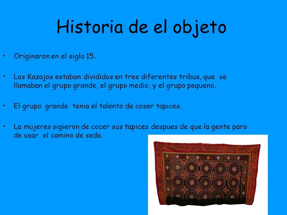 Historia de el objeto Originaron en el siglo 15.