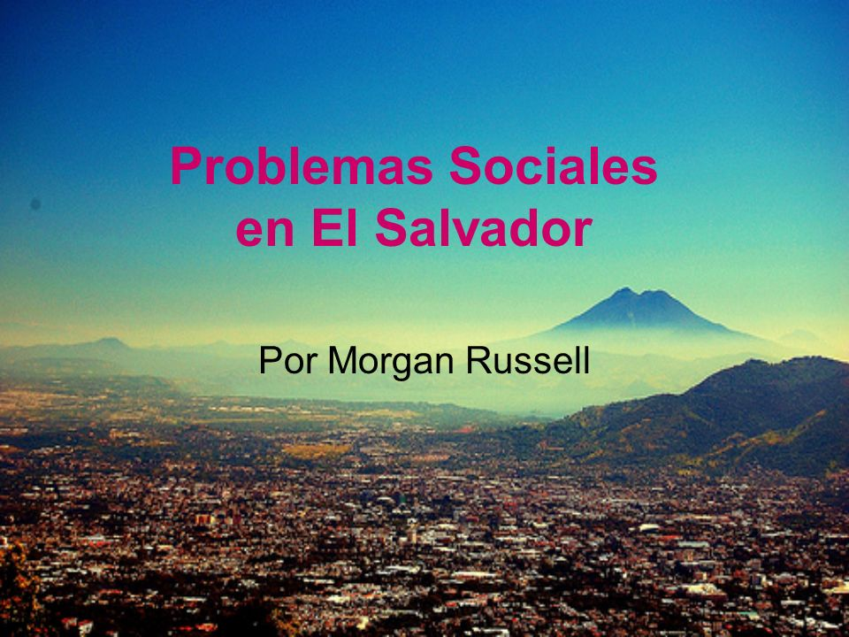 Problemas Sociales en El Salvador