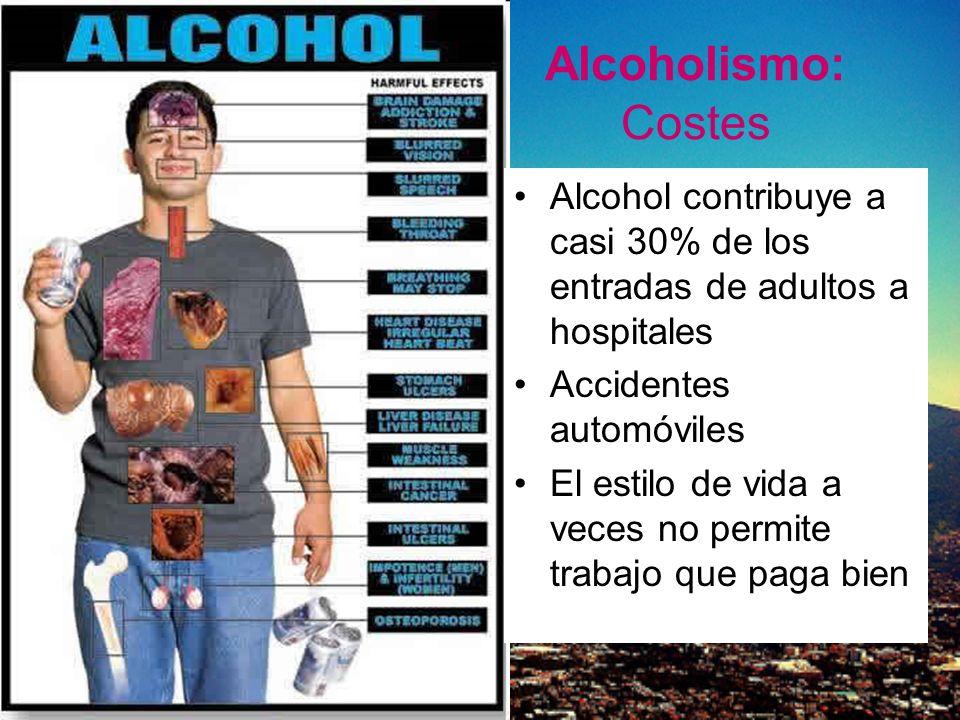 Alcoholismo: Costes Alcohol contribuye a casi 30% de los entradas de adultos a hospitales. Accidentes automóviles.