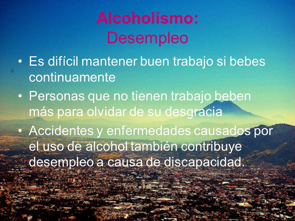 Alcoholismo: Desempleo