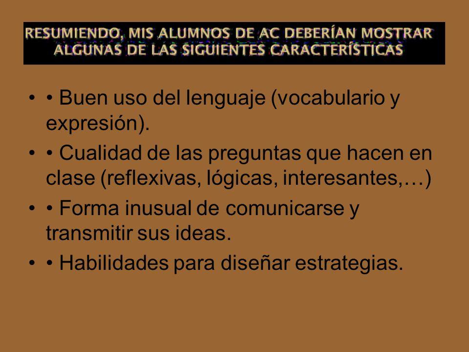 • Buen uso del lenguaje (vocabulario y expresión).