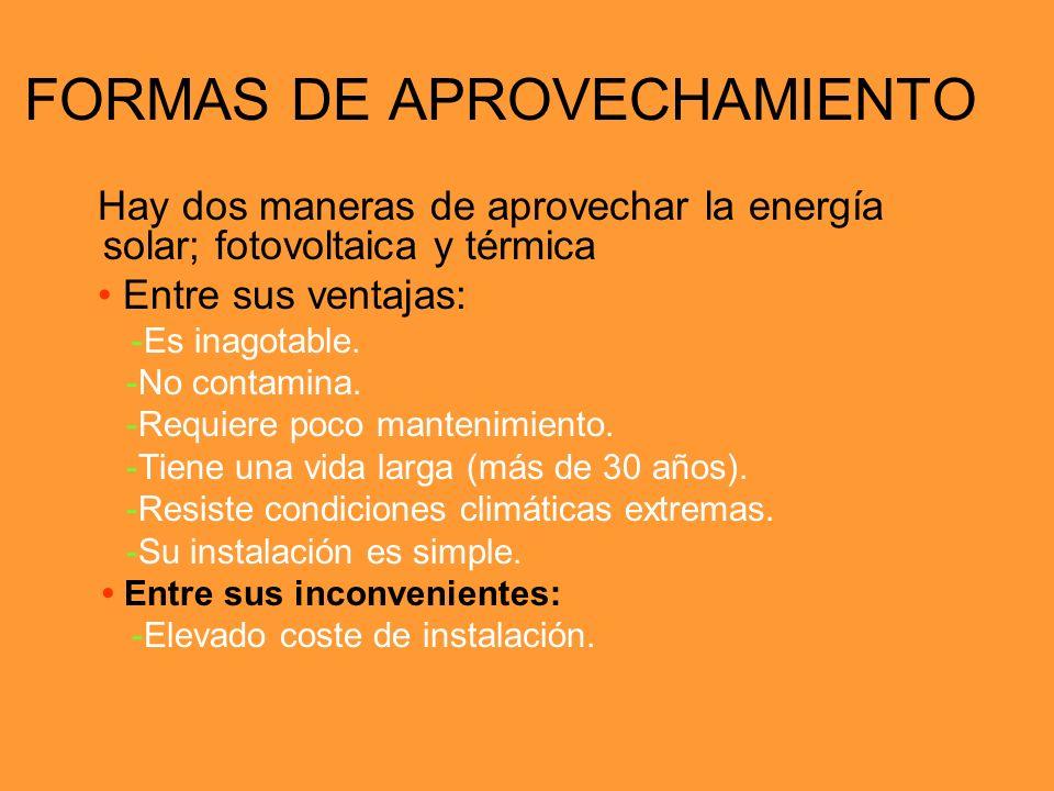 FORMAS DE APROVECHAMIENTO