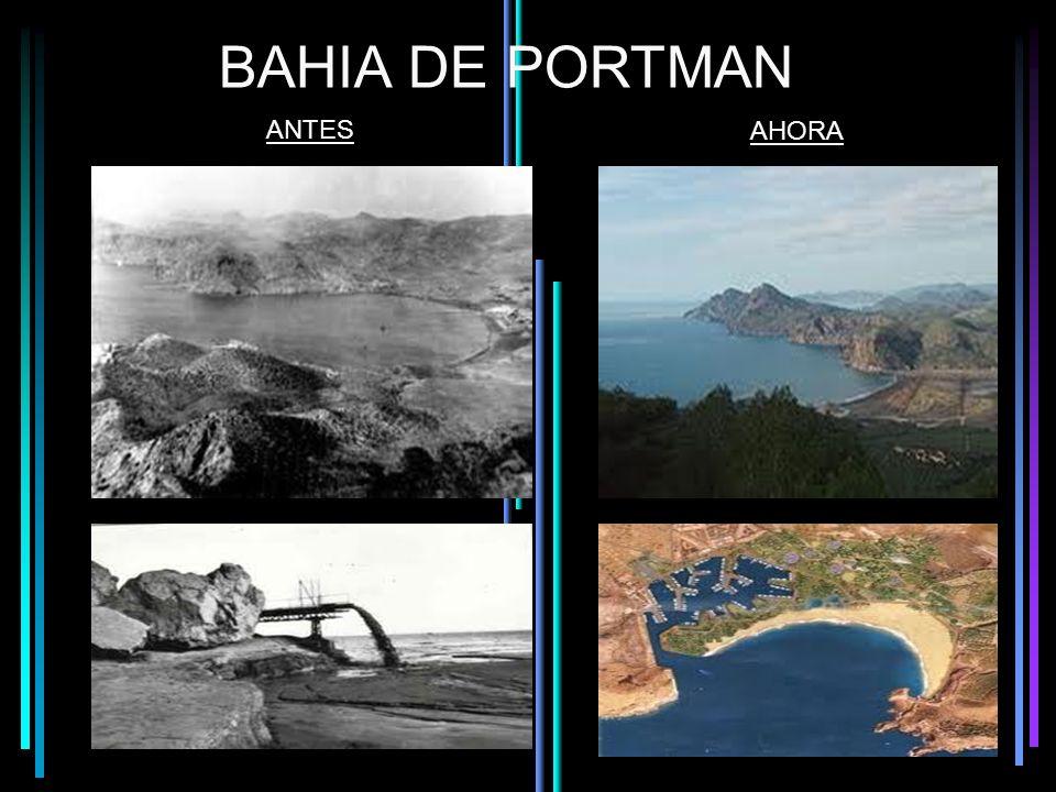BAHIA DE PORTMAN ANTES AHORA