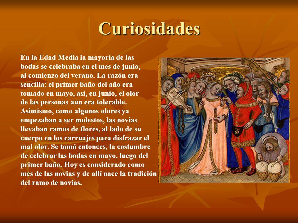 Curiosidades En la Edad Media la mayoría de las