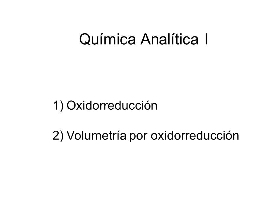 Química Analítica I Oxidorreducción Volumetría por oxidorreducción