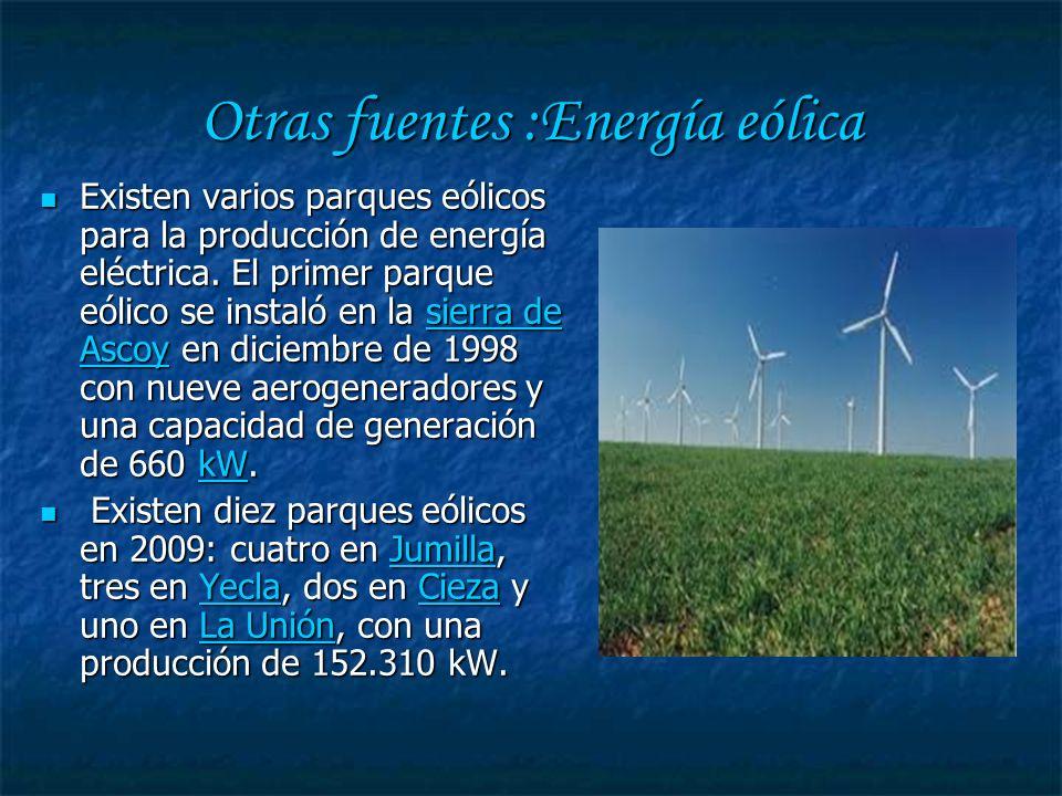 Otras fuentes :Energía eólica