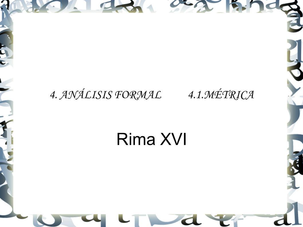 4. ANÁLISIS FORMAL 4.1.MÉTRICA