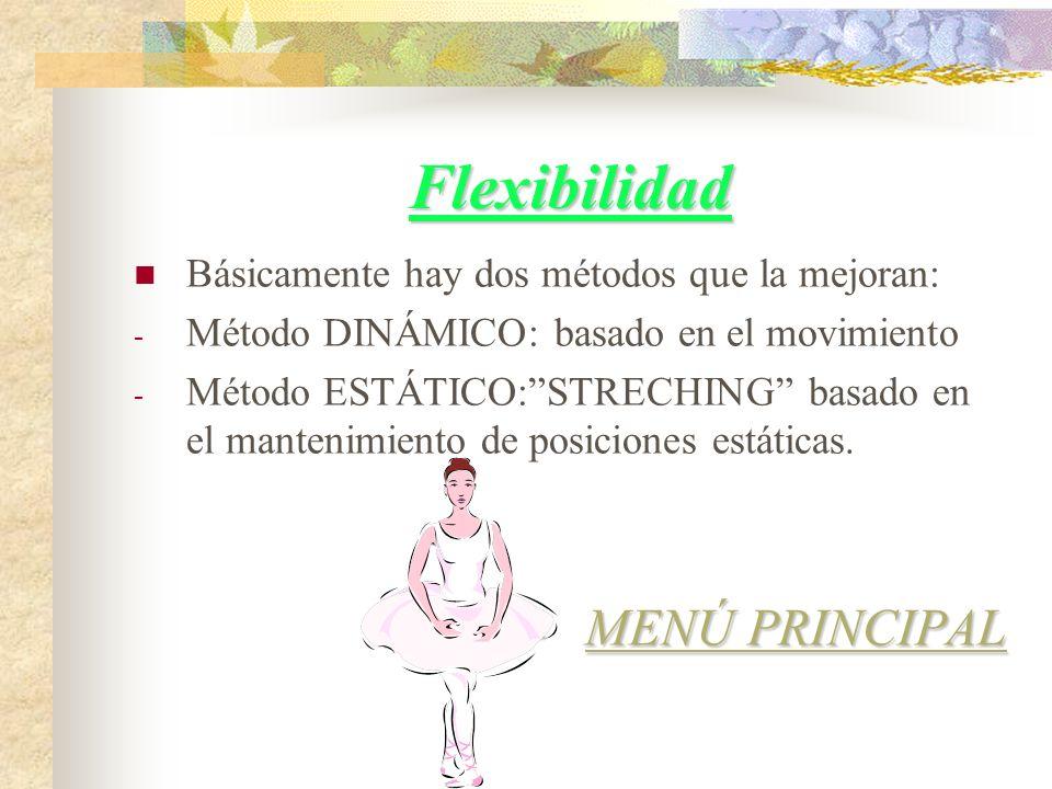 Flexibilidad MENÚ PRINCIPAL