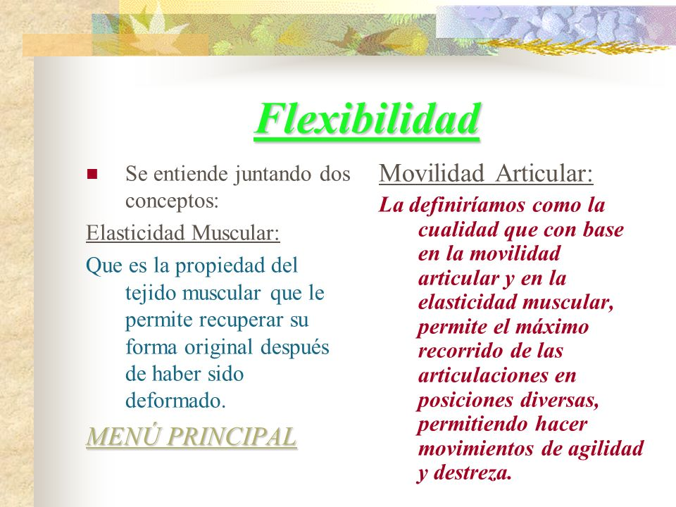 Flexibilidad Movilidad Articular: MENÚ PRINCIPAL