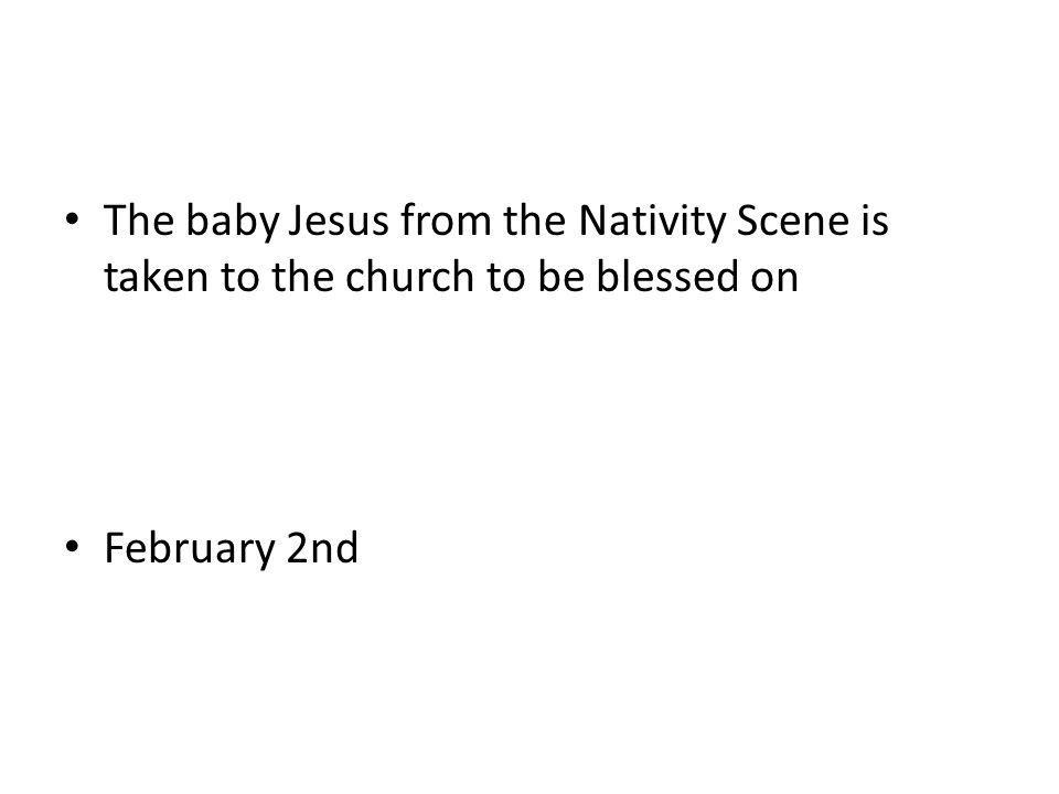The baby Jesus from the Nativity Scene is taken to the church to be blessed on