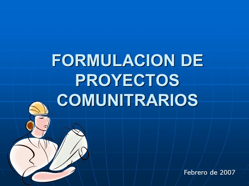 FORMULACION DE PROYECTOS COMUNITRARIOS