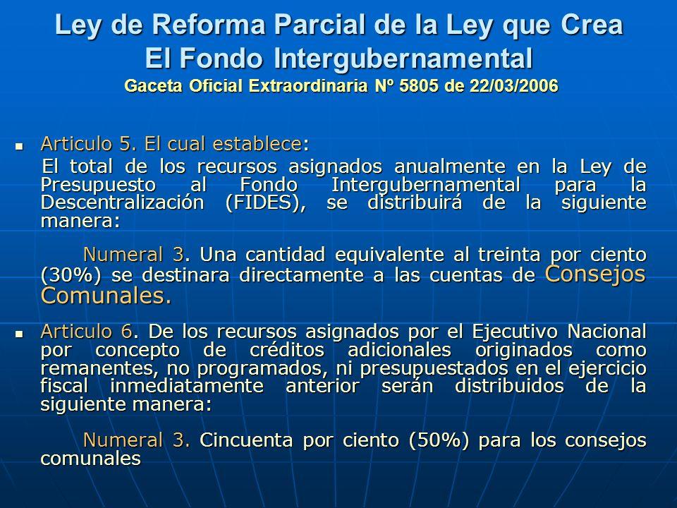 Ley de Reforma Parcial de la Ley que Crea El Fondo Intergubernamental Gaceta Oficial Extraordinaria Nº 5805 de 22/03/2006