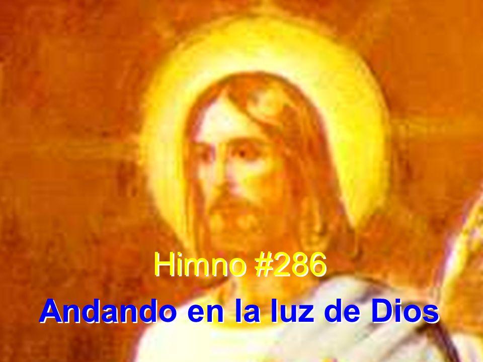 Andando en la luz de Dios
