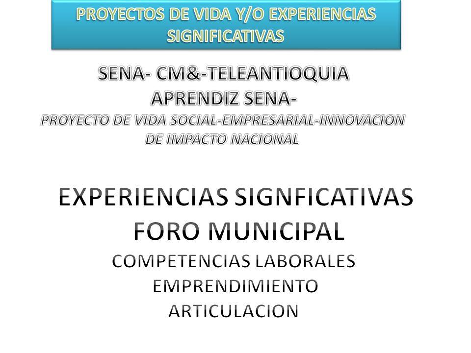 EXPERIENCIAS SIGNFICATIVAS FORO MUNICIPAL