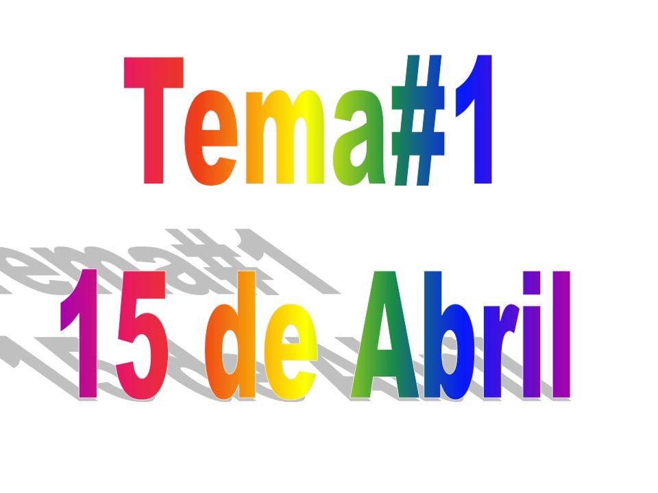 Tema#1 15 de Abril