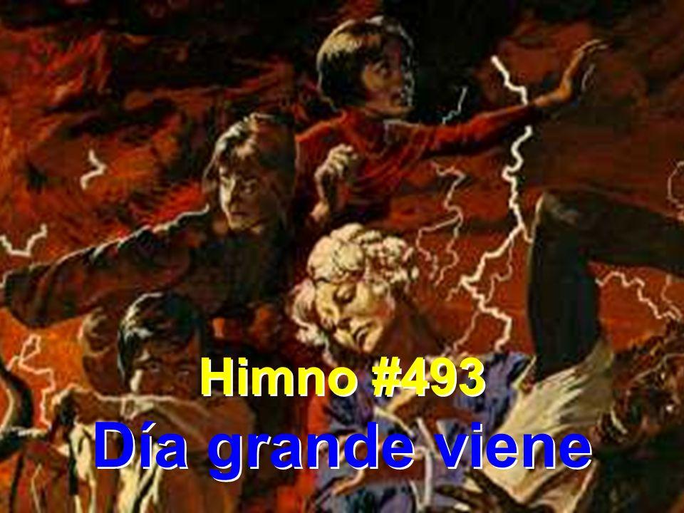 Himno #493 Día grande viene