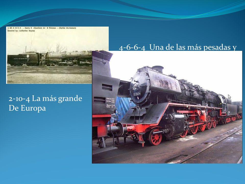 4-6-6-4 Una de las más pesadas y fuertes Locomotoras hechas.
