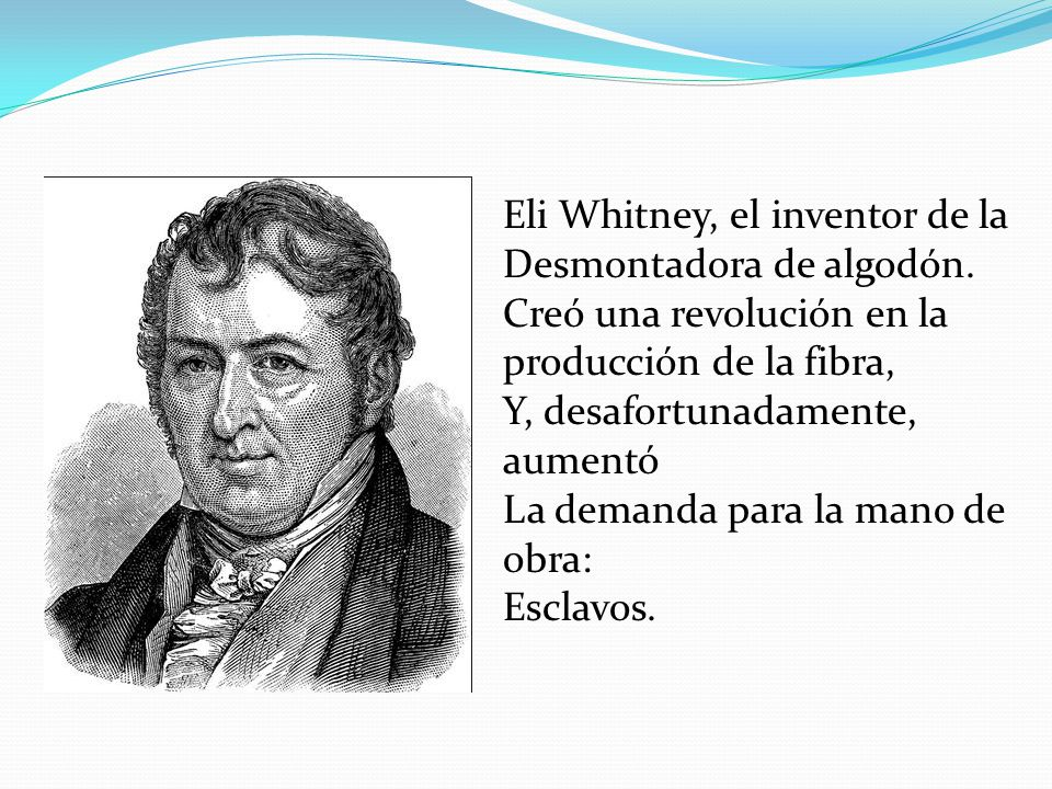 Eli Whitney, el inventor de la