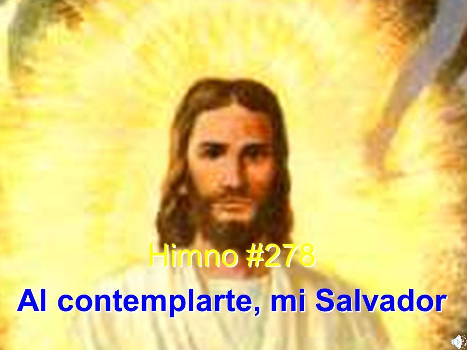 Al contemplarte, mi Salvador