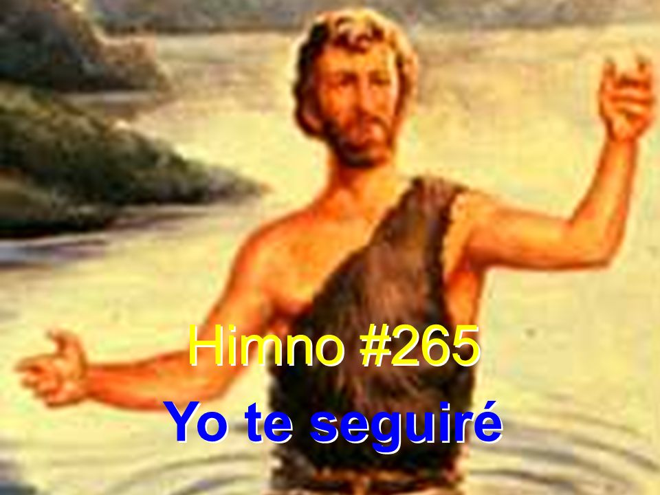 Himno #265 Yo te seguiré