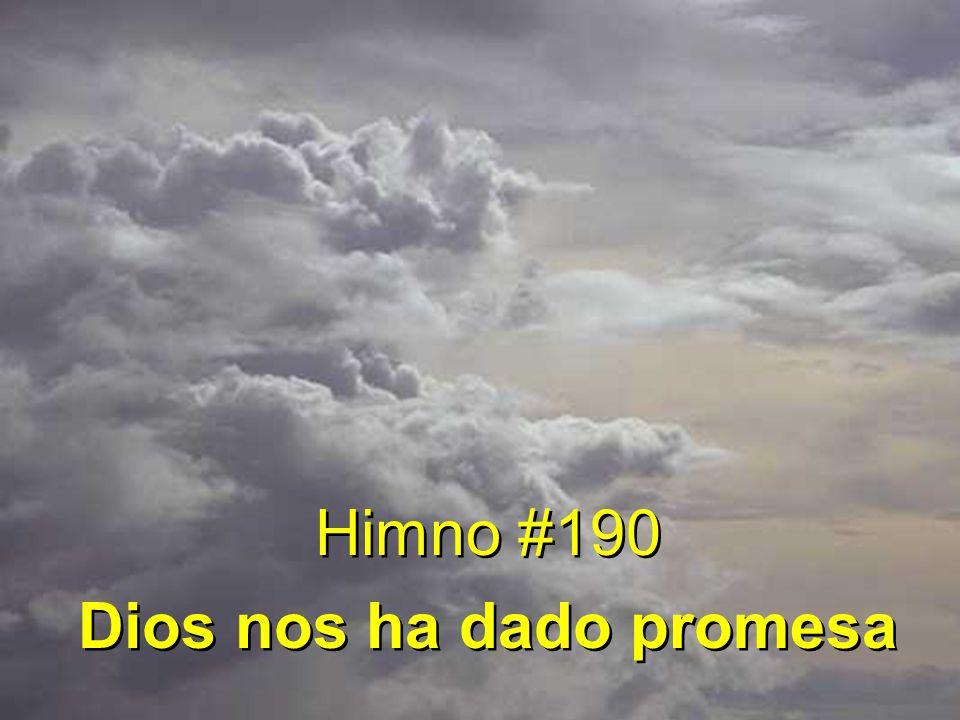 Dios nos ha dado promesa