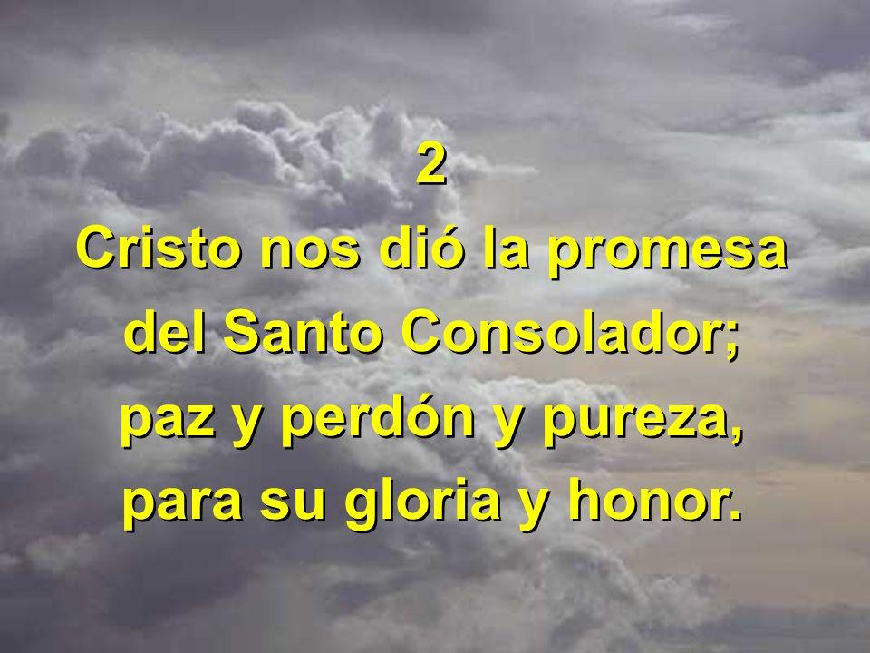 Cristo nos dió la promesa