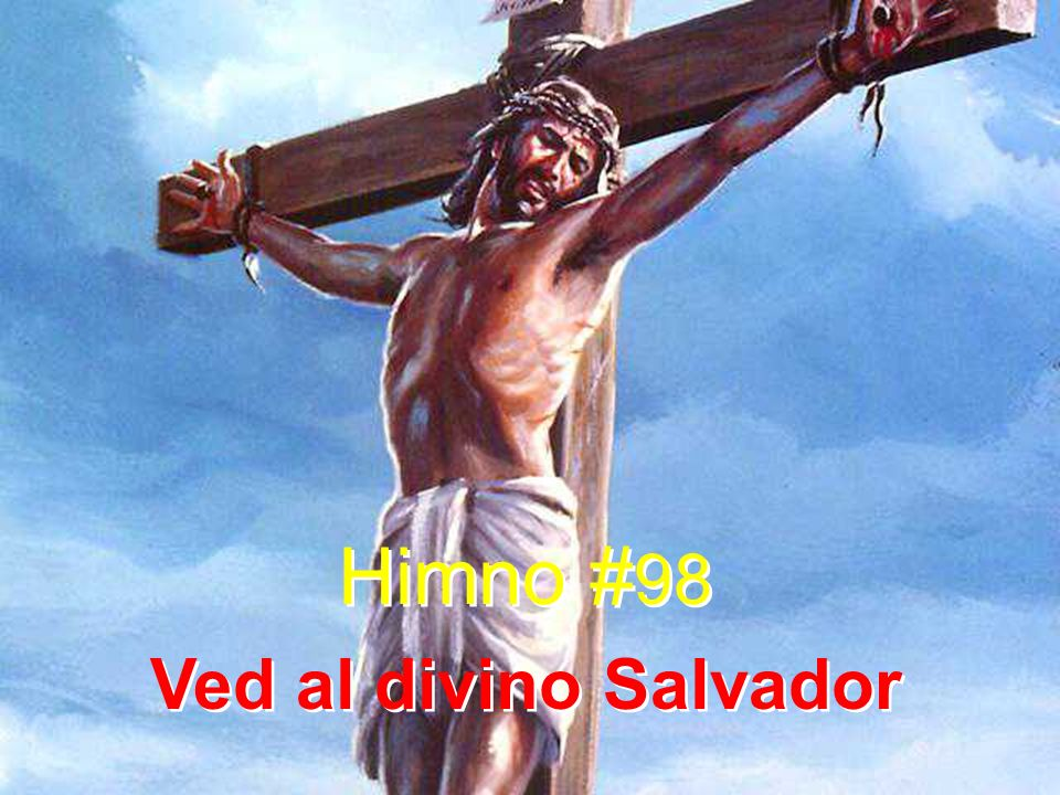 Himno #98 Ved al divino Salvador