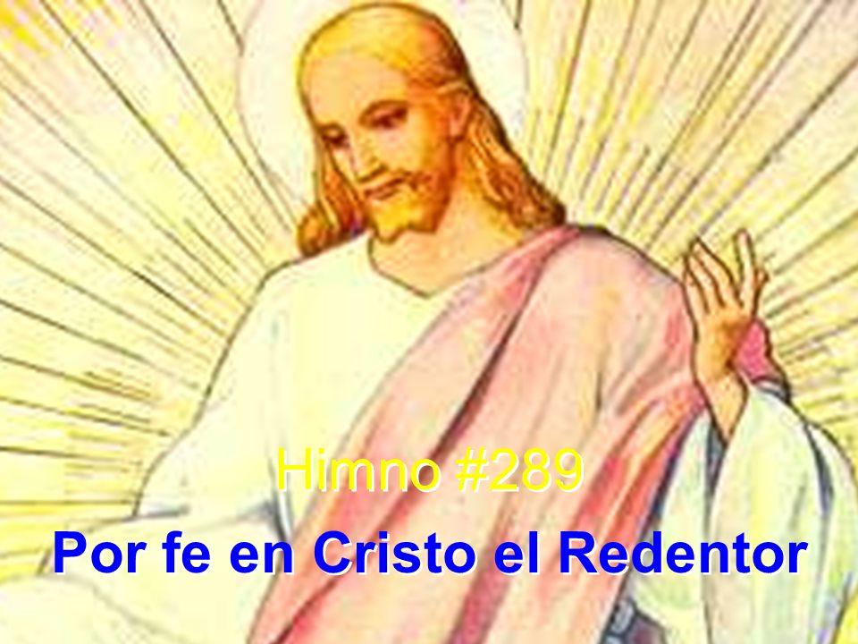 Por fe en Cristo el Redentor