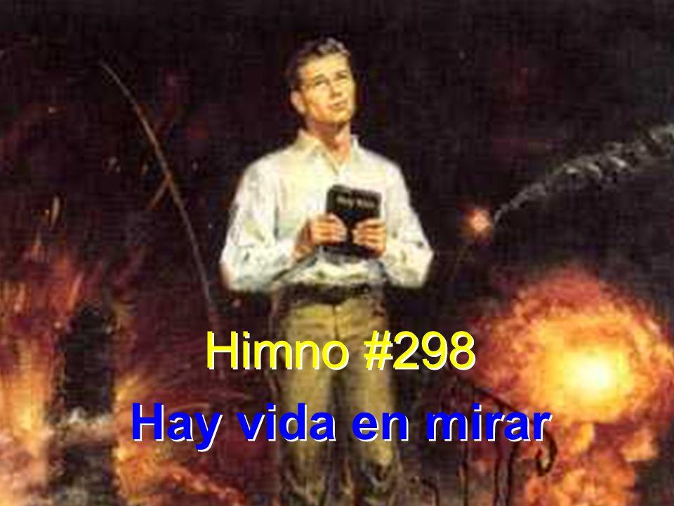 Himno #298 Hay vida en mirar