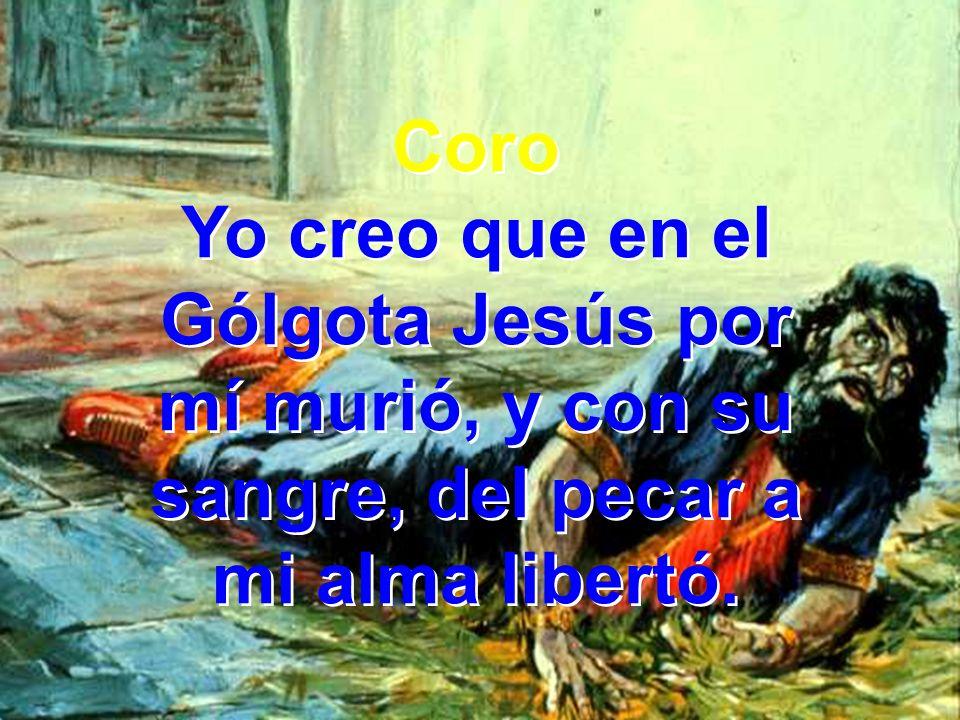 Yo creo que en el Gólgota Jesús por