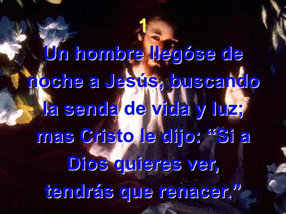 mas Cristo le dijo: Si a