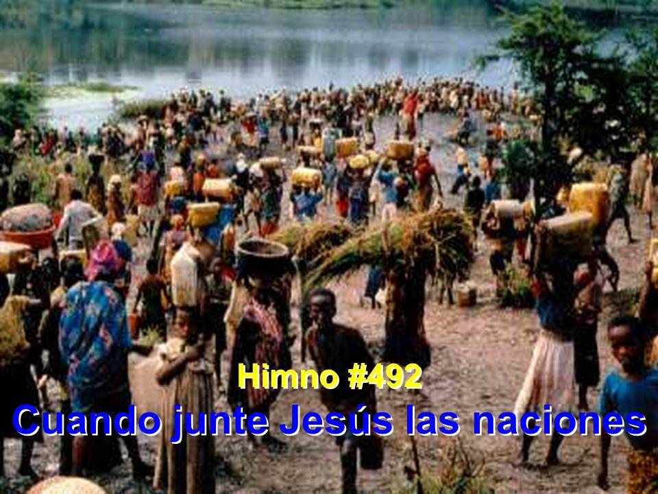 Cuando junte Jesús las naciones