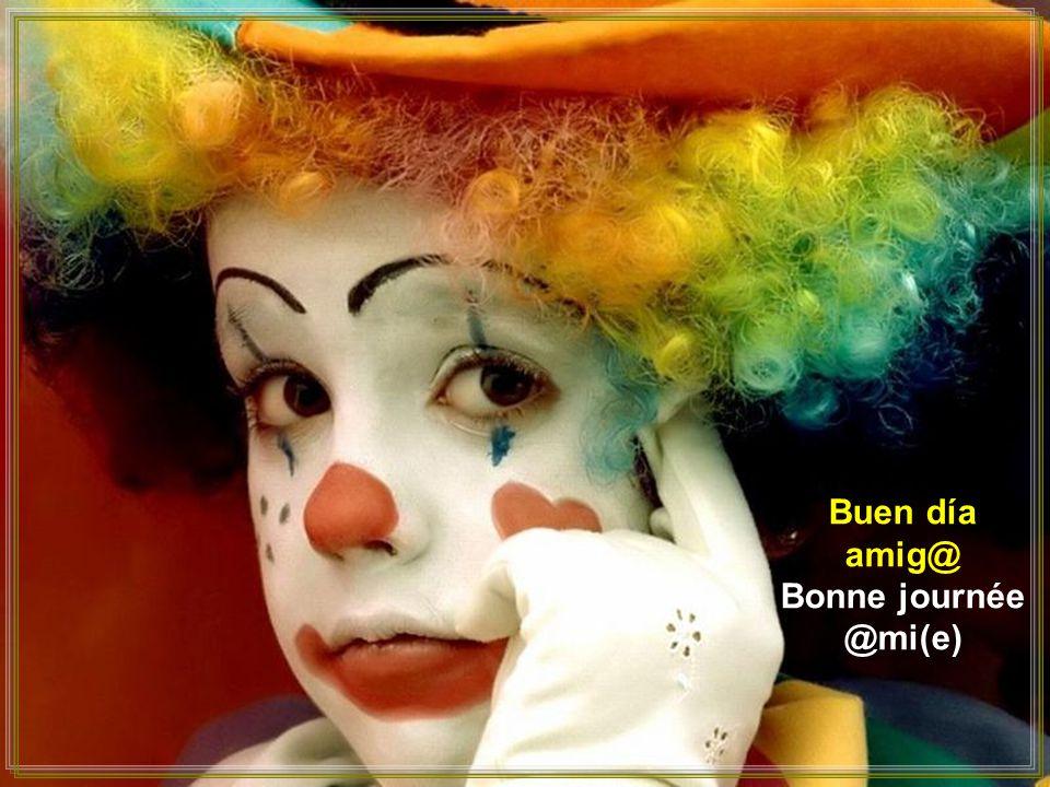 Buen día amig@ Bonne journée @mi(e)