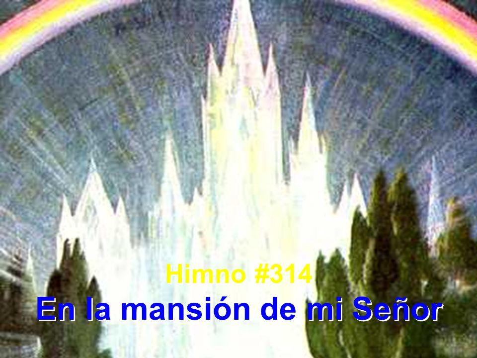 En la mansión de mi Señor