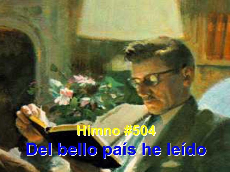 Himno #504 Del bello país he leído