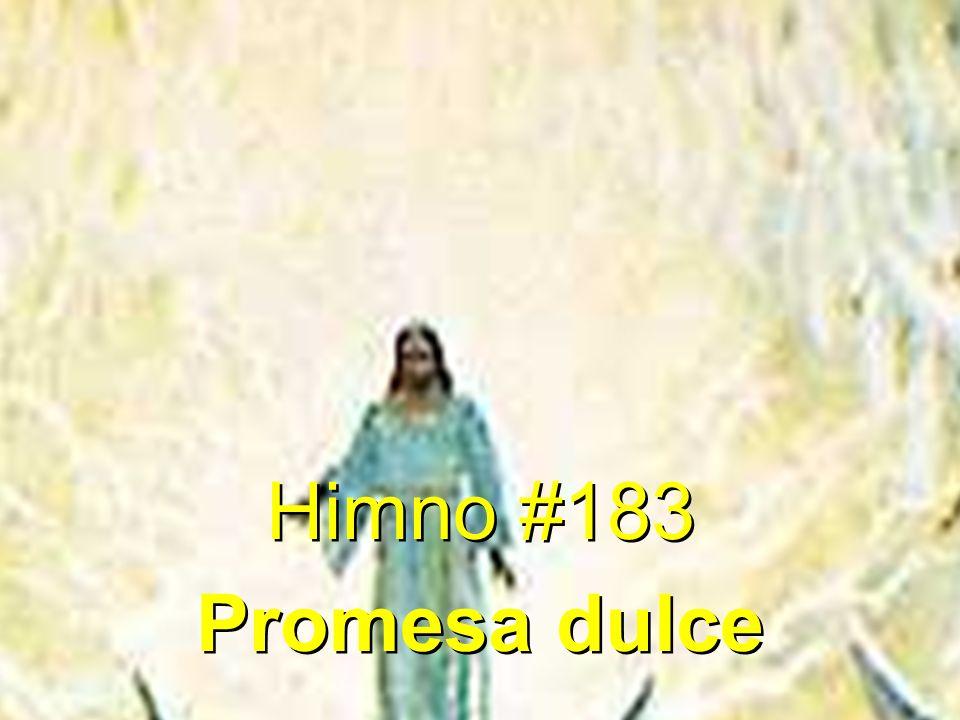 Himno #183 Promesa dulce