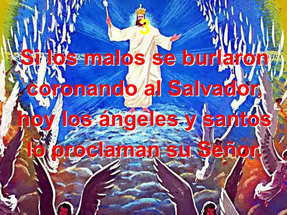 Si los malos se burlaron hoy los ángeles y santos