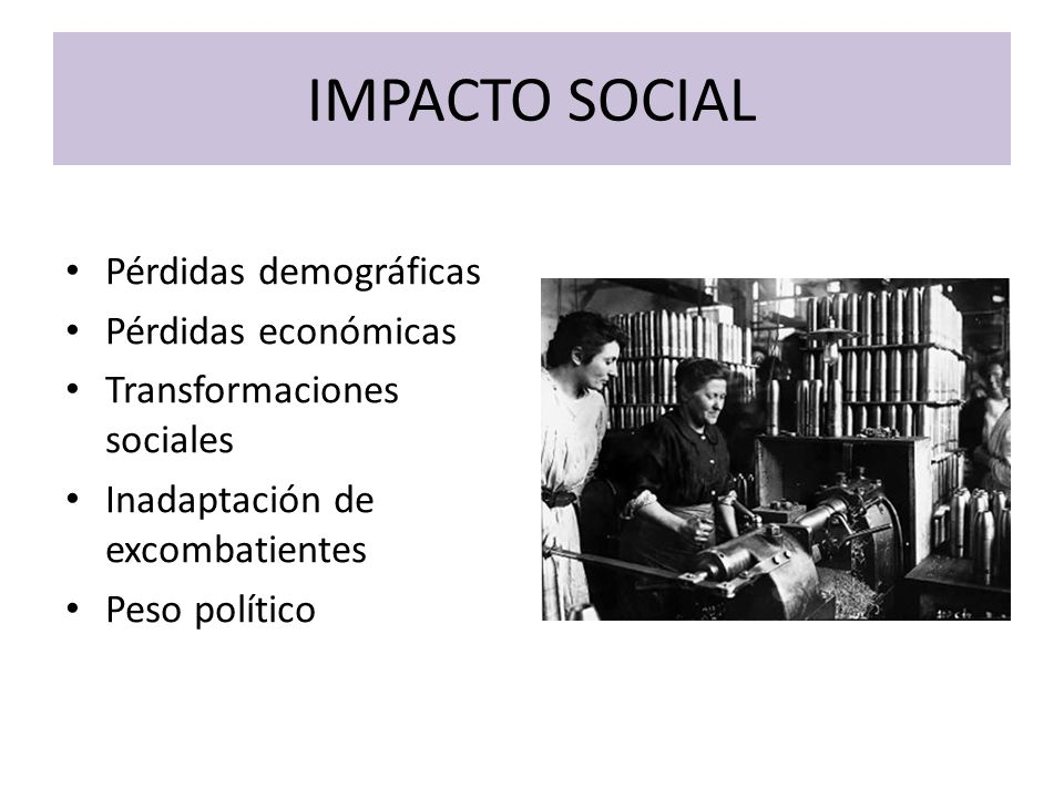 IMPACTO SOCIAL Pérdidas demográficas Pérdidas económicas