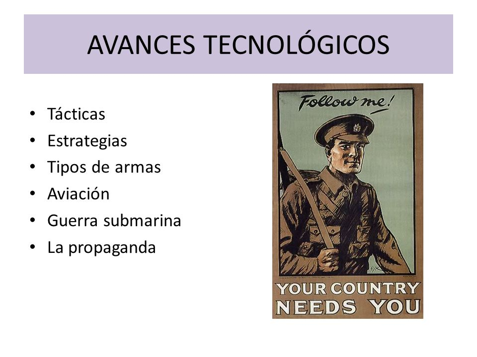 AVANCES TECNOLÓGICOS Tácticas Estrategias Tipos de armas Aviación