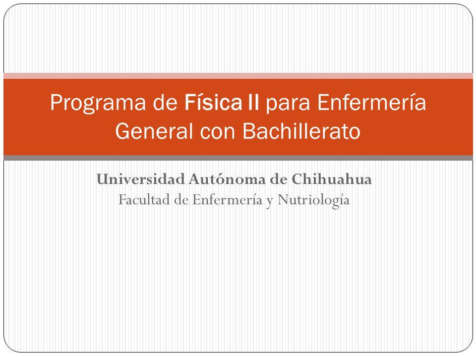 Programa de Física II para Enfermería General con Bachillerato