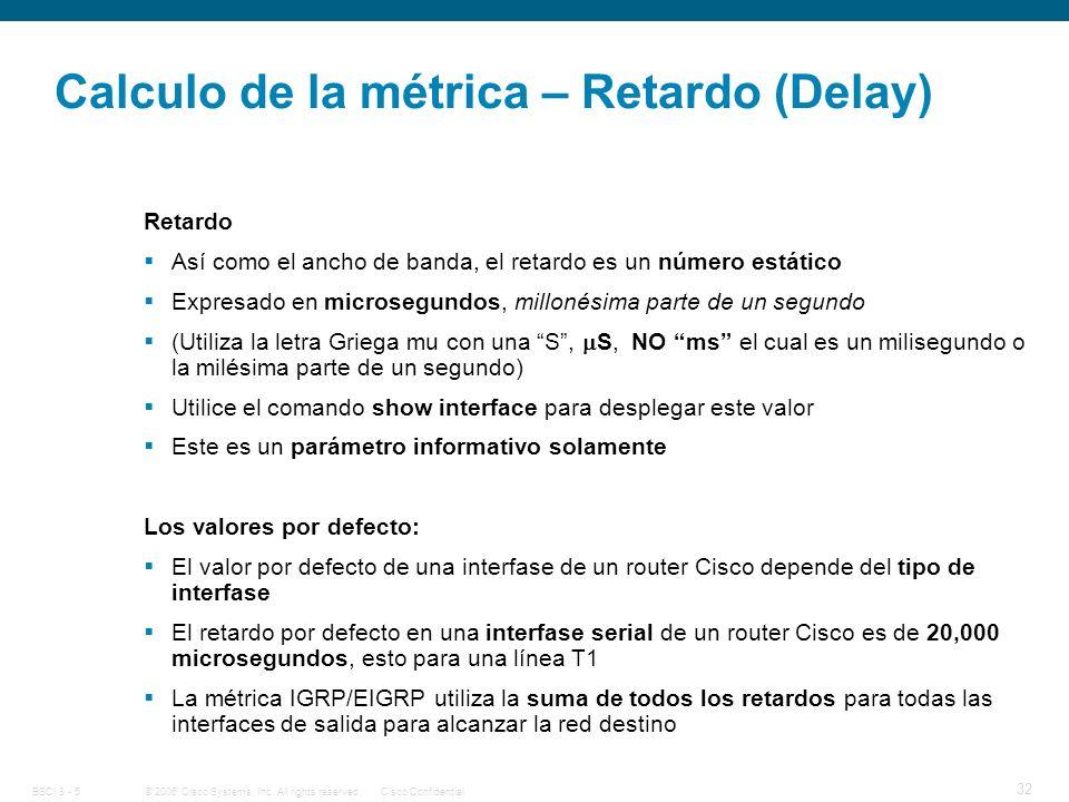 Calculo de la métrica – Retardo (Delay)