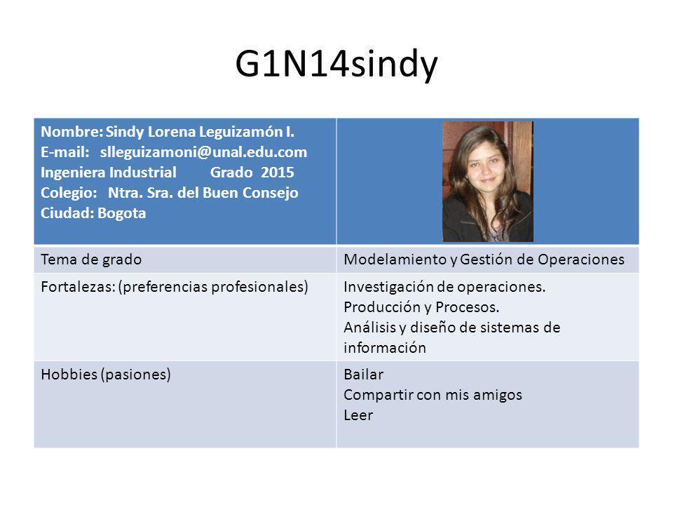 G1N14sindy Nombre: Sindy Lorena Leguizamón I.